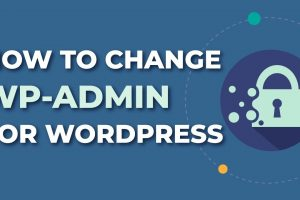 How To Hide WP-Admin in Wordpress