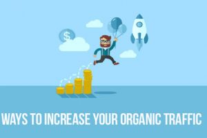 Effective SEO Tips to Improve Your Organic Traffic